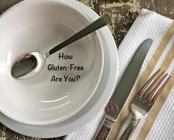How Gluten-free Are You?
