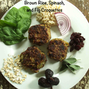 Brown Rice, Spinach, and Fig Croquettes by DailyForage.com