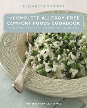 CompleteAllergyFreeFinal-3,photo courtesy of Elizabeth Gordon Complete Allergy-Free Comfort Foods Cookbook